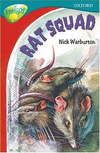 Oxford Reading Tree: Stage 15: TreeTops: Rat Squad By Nick Warburton