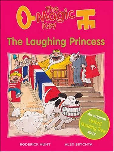 The Oxford Reading Tree: Stage 6: More Storybooks (Magic Key): Laughing Princess By Roderick Hunt