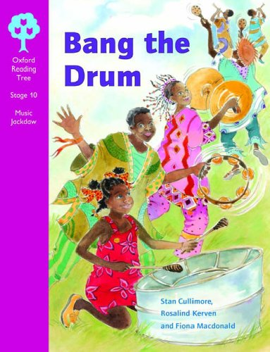 Oxford Reading Tree: Stage 10: Music Jackdaws: Bang The Drum By Stan Cullimore
