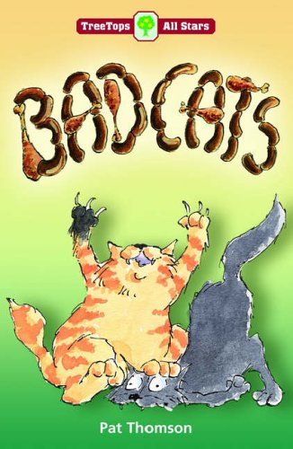 Oxford Reading Tree: TreeTops More All Stars: Badcats By Pat Thomson
