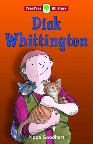 Oxford Reading Tree: TreeTops More All Stars: Dick Whittington By Pippa Goodhart