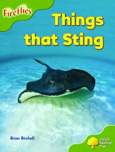 Oxford Reading Tree: Stage 7: Fireflies: Things That Sting By Brian Birchall