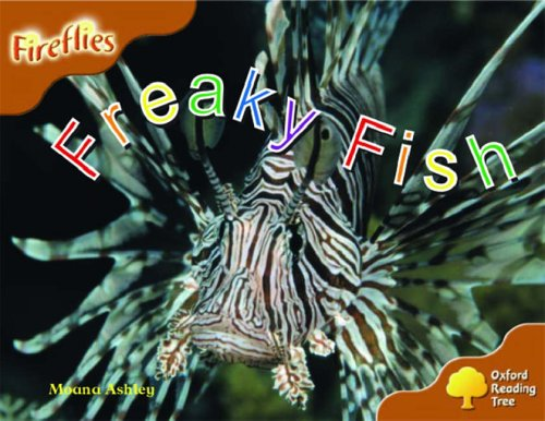 Oxford Reading Tree: Stage 8: Fireflies: Freaky Fish by Moana Ashley