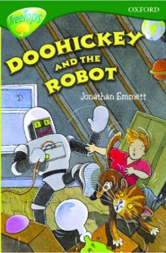 Oxford Reading Tree: Level 12: Treetops: More Stories B: Doohickey and the Robot By Carolyn Bear
