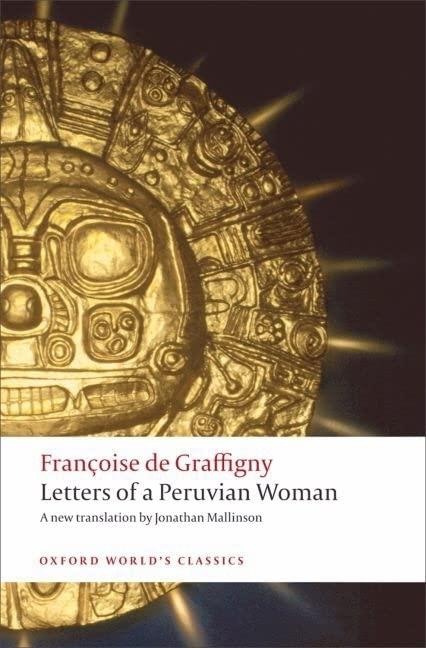 Letters of a Peruvian Woman By Francoise de Graffigny