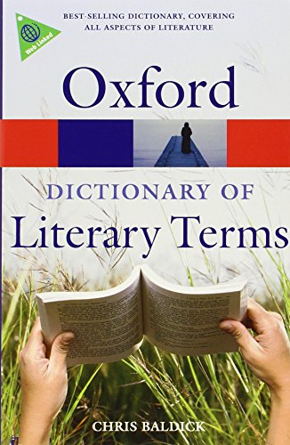 The Oxford Dictionary of Literary Terms (Oxford Quick Reference) By Chris Baldick