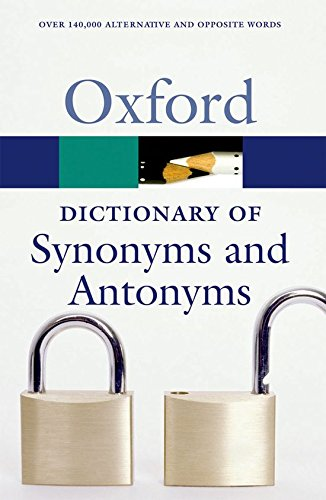 The Oxford Dictionary of Synonyms and Antonyms By Oxford University Press