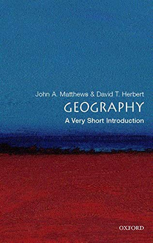 Geography: A Very Short Introduction By John A. Matthews