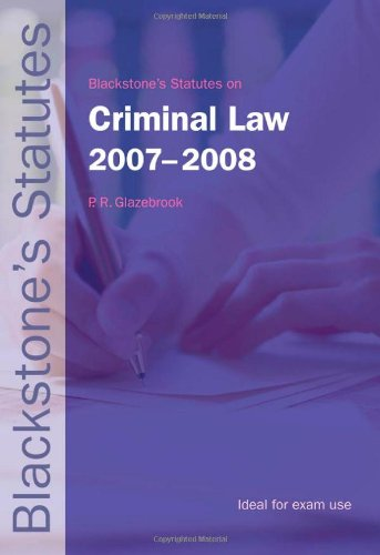 Statutes on Criminal Law By Edited by Peter Glazebrook