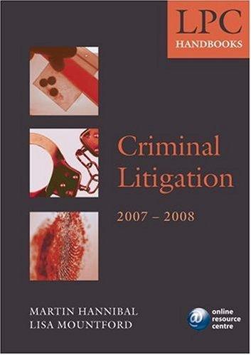 LPC Handbook on Criminal Litigation By Martin Hannibal