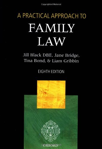 A Practical Approach to Family Law By Jill Black