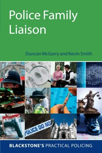 Police Family Liaison By Duncan McGarry