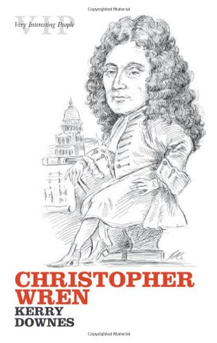 Christopher Wren By Kerry Downes