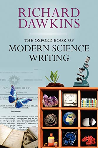 The Oxford Book of Modern Science Writing (Oxford Landmark Science) Edited by Richard Dawkins