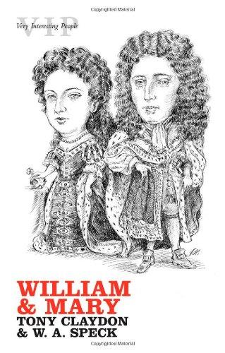 William and Mary By Professor Tony Claydon