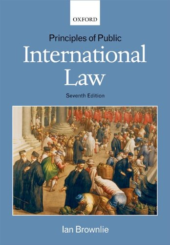 Principles of Public International Law by Ian Brownlie