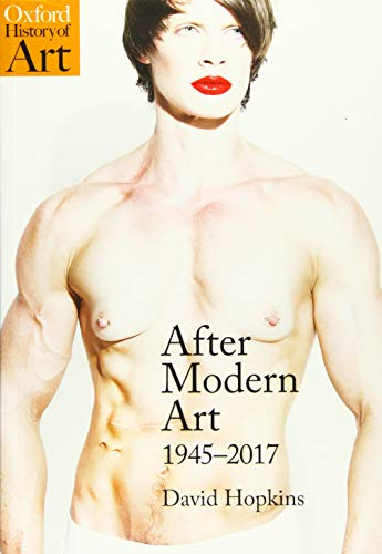 After Modern Art By David Hopkins (Professor of Art History, University of Glasgow)