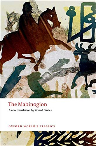 The Mabinogion (Oxford World's Classics) By Translated by Sioned Davies (Chair of Welsh and Head of School, Cardiff University)