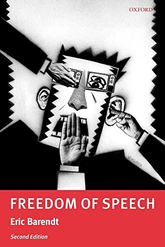 Freedom of Speech By Professor Eric Barendt