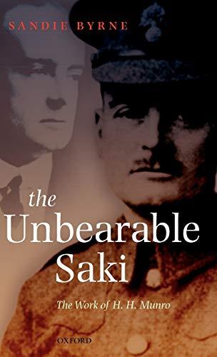The Unbearable Saki par Sandie Byrne (formerly tutor in English at Balliol College, Oxford)