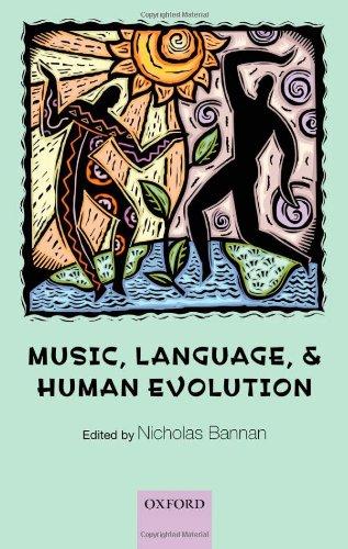 Music, Language, and Human Evolution By Edited by Nicholas Bannan