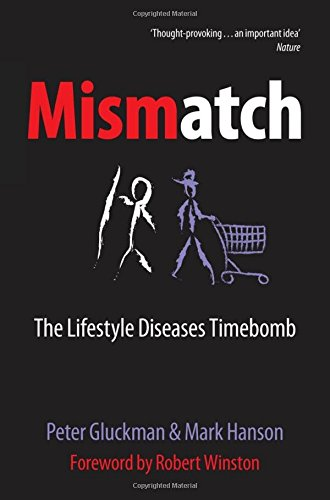 Mismatch By Peter D. Gluckman