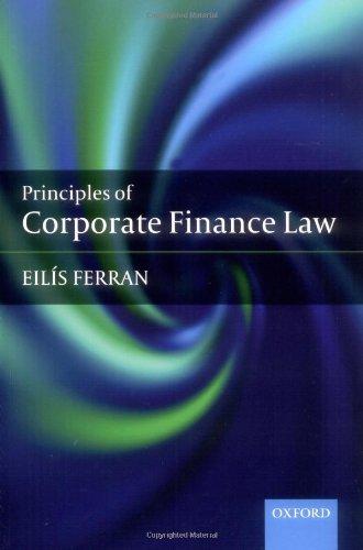 Principles of Corporate Finance Law By Eilis Ferran
