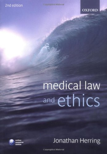 Medical Law and Ethics By Jonathan Herring