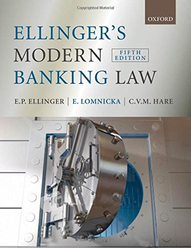Ellinger's Modern Banking Law By E.P. Ellinger (Professor of Law, the National University of Singapore, Singapore)