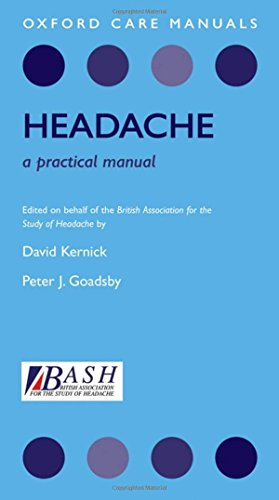 Headache: A Practical Manual by David Kernick