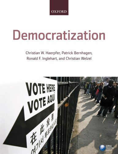 Democratization By Edited by Christian Haerpfer (Department of Politics and International Relations, University of Aberdeen)