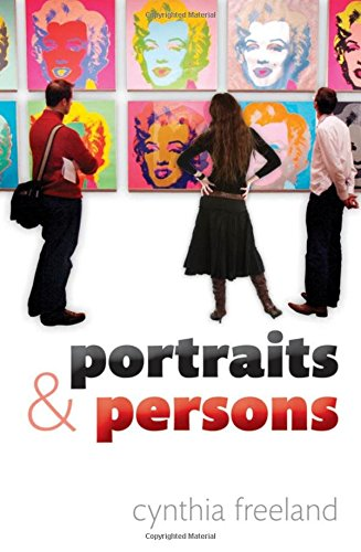 Portraits and Persons By Cynthia A. Freeland