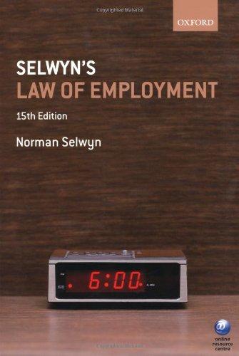 Selwyn's Law of Employment By Norman M. Selwyn