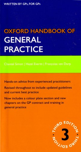 Oxford Handbook of General Practice (Oxford Medical Handbooks) By Chantal Simon
