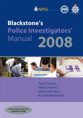 Blackstone's Police Investigators' Manual By Paul Connor