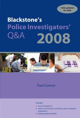 Blackstone's Police Investigators' Q&A By Paul Connor