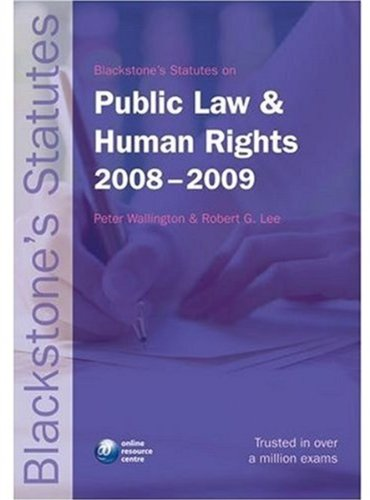 Blackstone's Statutes on Public Law and Human Rights By Edited by Peter Wallington