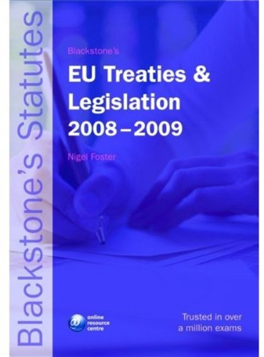 Blackstone's EU Treaties and Legislation By Nigel Foster