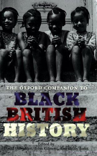 The Oxford Companion to Black British History By David Dabydeen