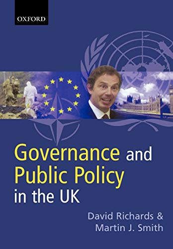 Governance and Public Policy in the United Kingdom By David Richards