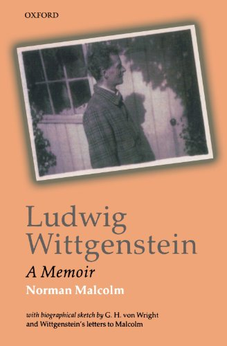 Ludwig Wittgenstein By Norman Malcolm ((deceased) formerly Professor of Philosophy at Cornell University, New York)