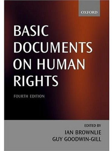 Basic Documents on Human Rights By Edited by Ian Brownlie
