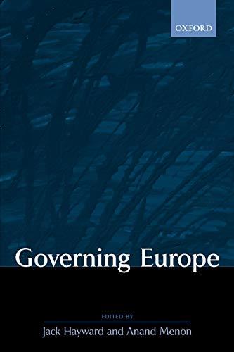 Governing Europe By Jack Hayward (University of Hull)
