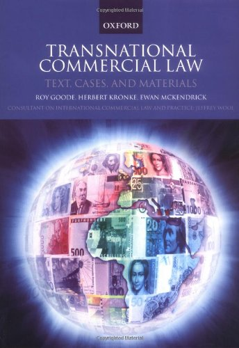 Transnational Commercial Law By Professor Sir Roy Goode, QC