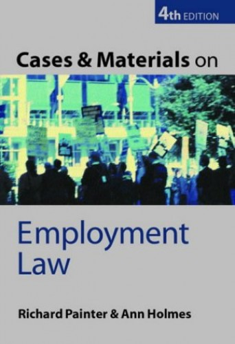 Cases and Materials on Employment Law By Richard W. Painter