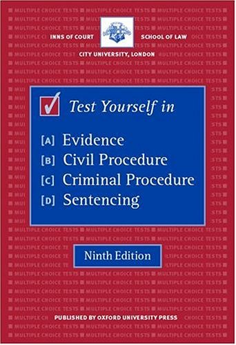 Test Yourself in Evidence, Civil Procedure, Criminal Procedure and Sentencing (Blackstone Bar Manual) By Inns of Court School of Law
