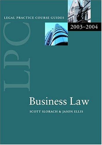 LPC Business Law By Professor Scott Slorach