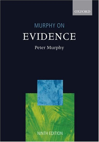 Murphy on Evidence By Peter Murphy