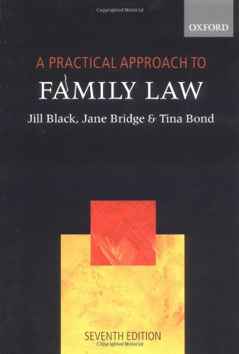 A Practical Approach to Family Law By Jane Bridge