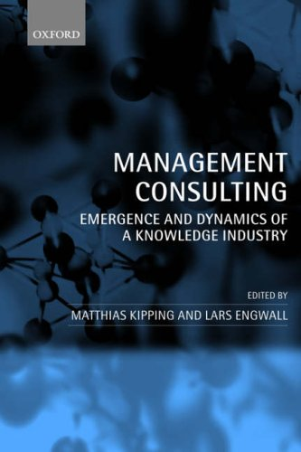 Management Consulting By Matthias Kipping (Universitat Pompeu Fabra, Barcelona)